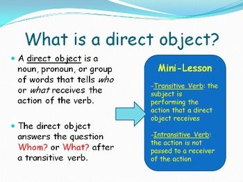 Direct Objects Indirect Objects Grammar Language Artsif You Are Teaching Direct Objects English Teaching Materials Language Arts Lessons Verbs Anchor Chart