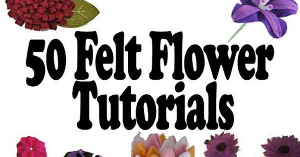 felt flowers crafts pattern | 50+ Free Felt Flowers Tutorials