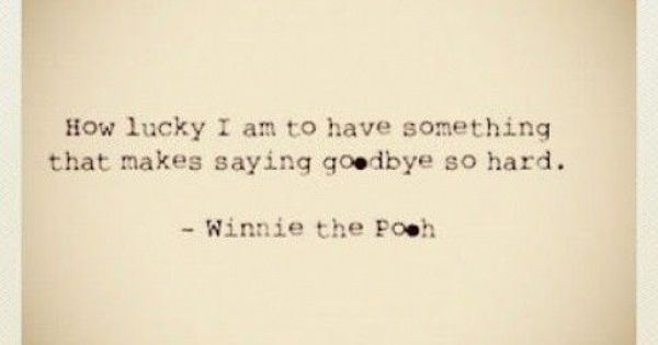 Winnie the Pooh has some of the BEST quotes!