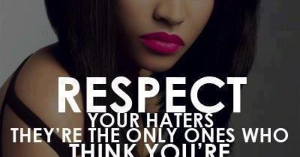 Respect nicki Minaj quote