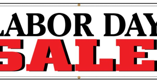Buy Our Labor Day Sale Banner At Signs World Wide Sale Banner Sale Banner