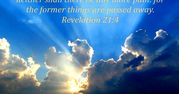 Revelation 21 4 Kjv My Marmee Pinterest Revelation