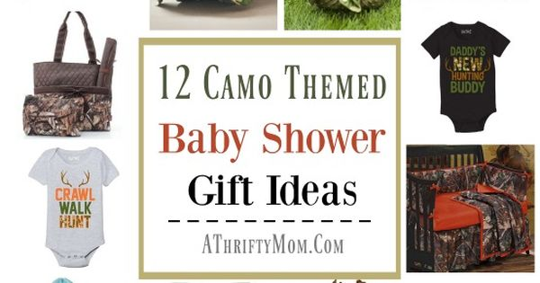 Camo baby shower or gift ideas 12 camo themed baby shower for Hunting and fishing gifts