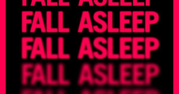 Fall Asleep // typographme.com - Graphic Design