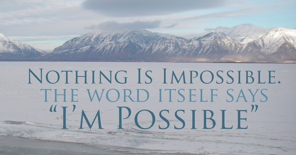 Creative LDS Quotes: I'm Possible