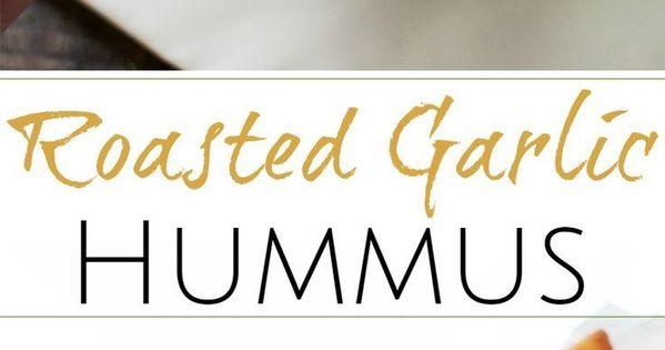 Roasted garlic hummus, Garlic hummus and Roasted garlic on Pinterest