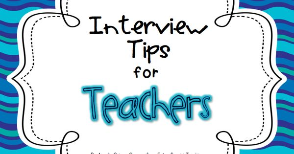 Extra Special Teaching: Interview Tips for Teachers. Will be helpful in the