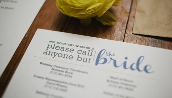 Please call anyone but the bride! lol A list of phone numbers