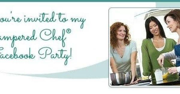 invite to host a pampered chef facebook party i want to pampered chef pinterest pampered. Black Bedroom Furniture Sets. Home Design Ideas