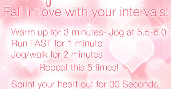 Cupid's Cardio ~ It's time to fall in love with your intervals