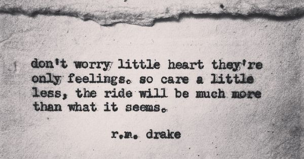 R M Drake Quote: Quotes And Sayings