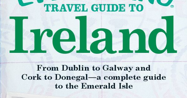 "My dream vacation! ""The Everything Travel Guide to Ireland: From Dublin to"