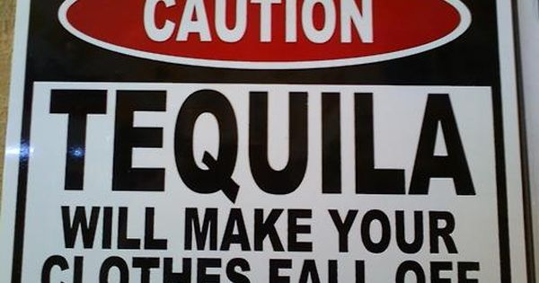 Caution Tequila Will Make Your Clothes Fall Off Bar Sign
