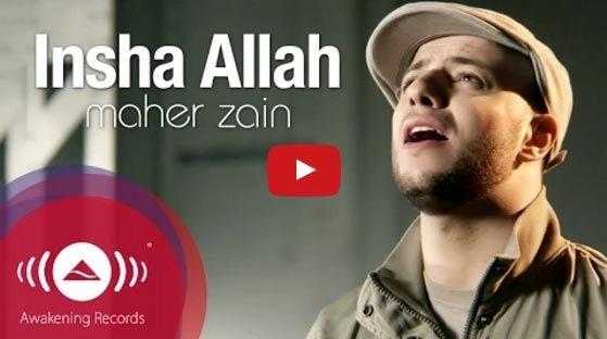 Inshallah Maher Zain No Music About Islam Maher Zain Songs Maher Zain Youtube Videos Music