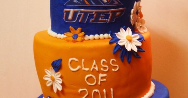 Graduation Cake Repinning Cuz It S Utep I Have Faith In