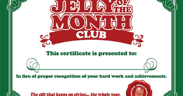 Jelly of the Month Club certificate....printable | The ...