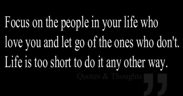 Interfering In Other People S Relationships Quotes: Focus On The People In Your Life Who Love You And Let Go