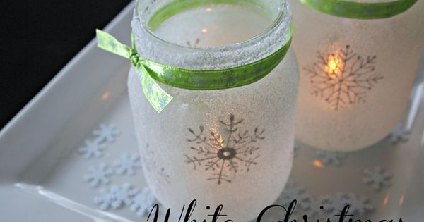 White Christmas Mason Jar Luminaries ~♥ Christmas holiday crafts diy