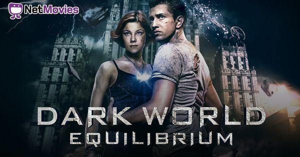 Dark World Equilibrium Filme Completo Dublado Com Imagens