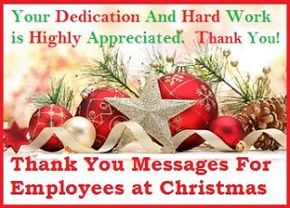 Christmas Thank You Messages Thank You Messages For Employees At Christmas Thank You Messages Appreciation Message Employee Thank You