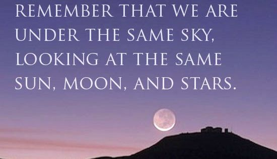 Under The Same Moon Quotes: Even When Someone Is Miles Away, Always Remember That We