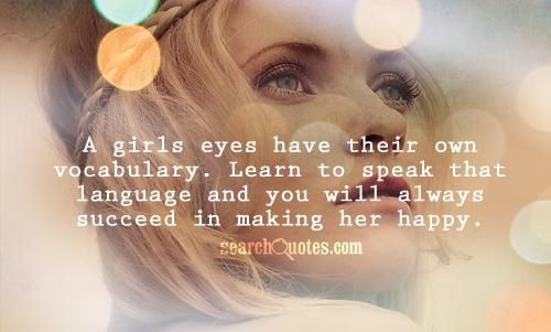 A Girls Eyes Have Their Own Vocabulary Learn To Speak That
