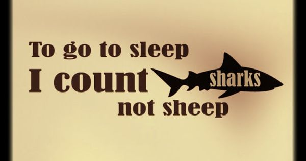 I actually do this when i want to stay awake sharks
