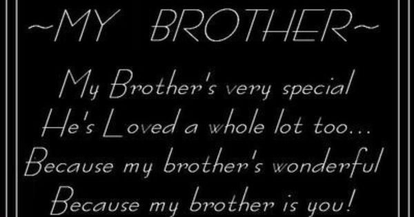 Love Quotes On Brother - My