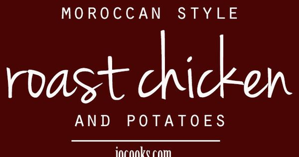 Roasted chicken and potatoes, Moroccan style and Roasts on Pinterest
