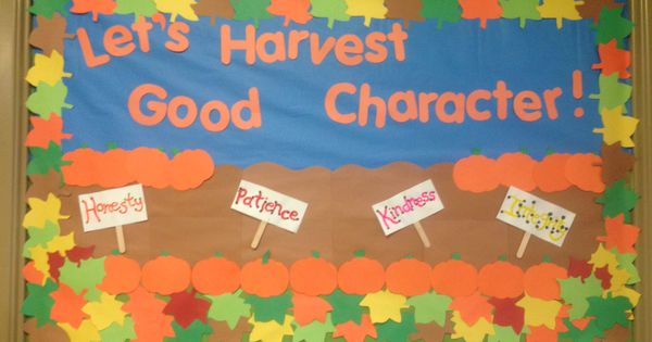 November Calendar Bulletin Board Ideas : Quot let s harvest good character fall bulletin board for