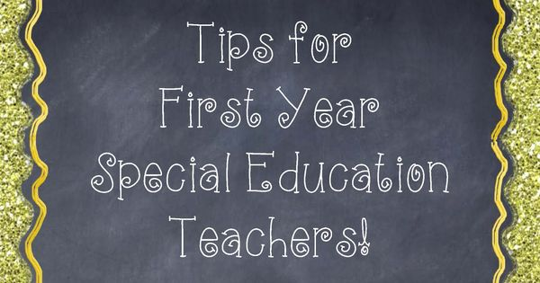 This blog gives great tips for first year special education teachers! 1.