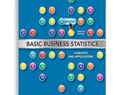 Basic Business Statistics Concepts And Applications 12th Edition 978 0132168380 Digital Textbooks Concept Online Textbook