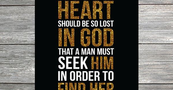 A Woman's Heart Should Be So Lost in God by JustLovePrints, $9.00