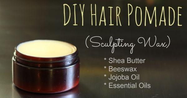 Diy Hair Pomade Sculpting Wax
