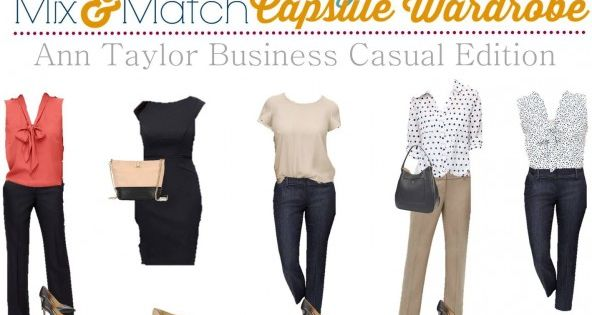 Ann Taylor business casual capsule wardrobe can help you think less about
