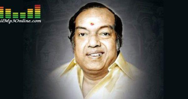Kannadasan Hits Old Songs Free Download. Http://www