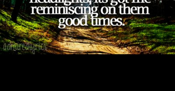 dirt road anthem colt ford quotes that i love pinterest roads. Cars Review. Best American Auto & Cars Review