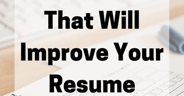 here are some ways to lify your resume to make you more