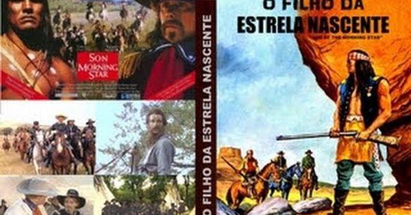 O Filho Da Estrela Nascente 1991 Faroeste Filme Completo