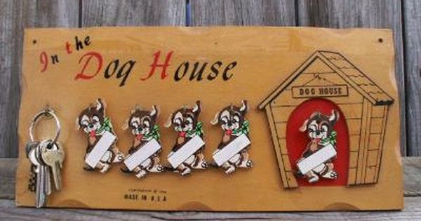 Vintage Who Is In The Dog House Plaque Vintage In The Dog House