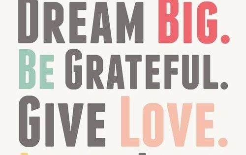 #live simply dream big grateful give love laugh quote