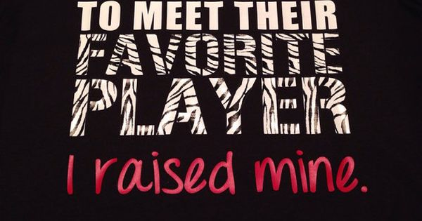 Perfect for a soccer mom like me! Favorite Athlete Player I Raised Mine TShirt by MissyLuLus on Etsy, $20.00