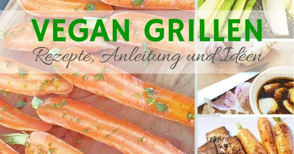 vegan grillen rezepte und ideen vegans food and barbecues. Black Bedroom Furniture Sets. Home Design Ideas