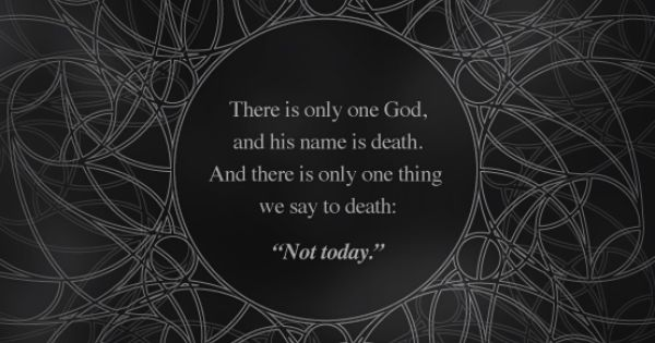 """There Is Only One GOd, And His Name Is Death. And There"
