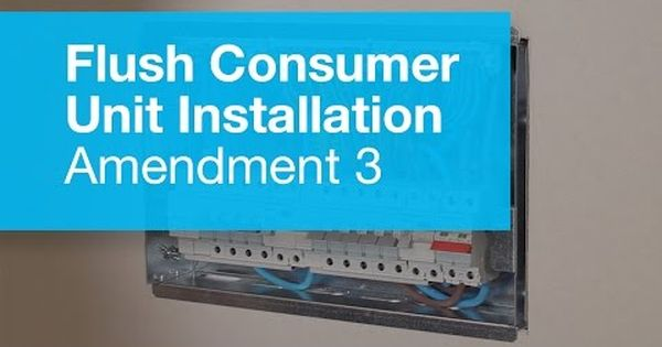 Flush Metal Consumer Unit Installation Amendment 3 From Hager Introducing The Unit Installation Flush