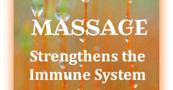 MASSAGE Strengthens The Immune System