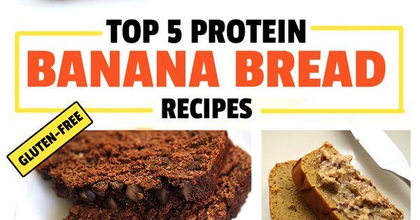 Top 5 protein banana bread recipes gluten free healthy foods