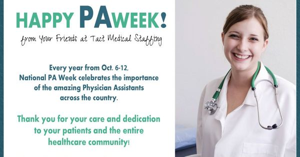 Happy #PAWeek! Help us show your appreciation for physician assistants ...