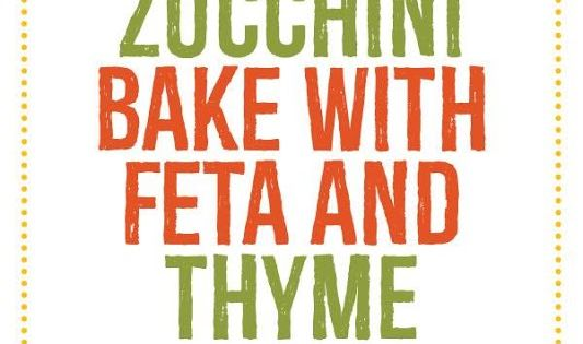 Low-Carb Zucchini Bake with Feta and Thyme | Zucchini, Pandora jewelry ...