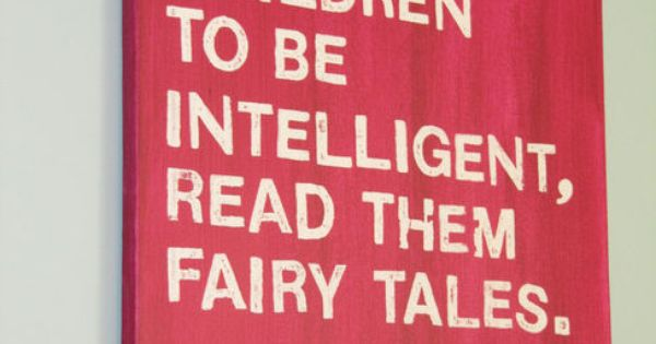 Einstein Quote Fairy Tales Bards And Tales Einstein On Fairy Tales
